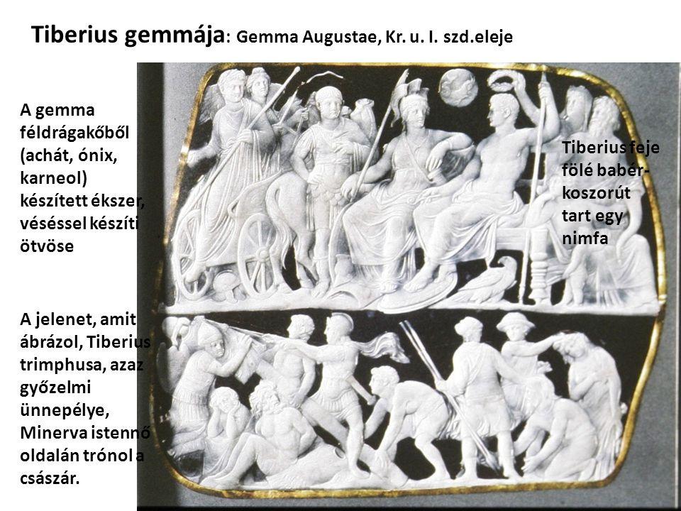 Tiberius gemmája : Gemma Augustae, Kr. u. I.