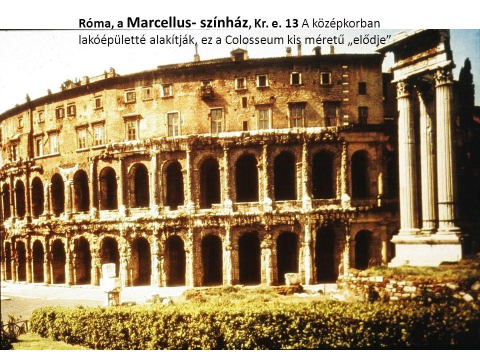 Róma, a Marcellus- színház, Kr. e.