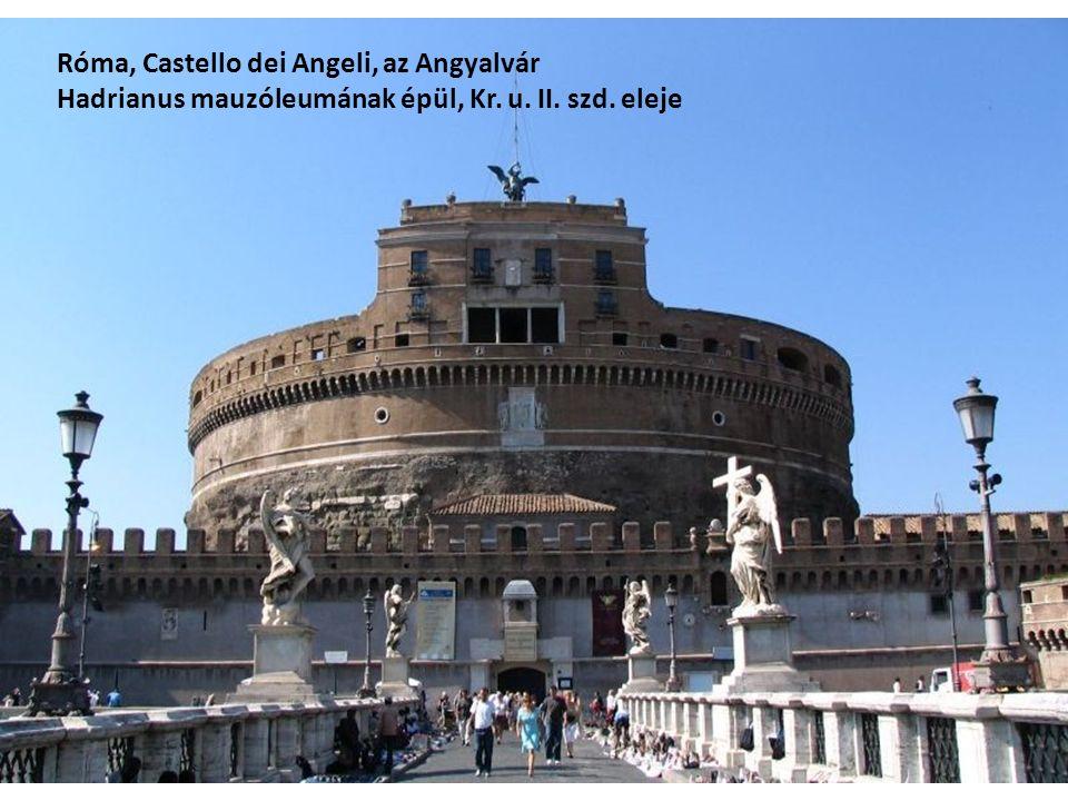 Róma, Castello dei Angeli, az Angyalvár Hadrianus mauzóleumának épül, Kr. u. II. szd. eleje