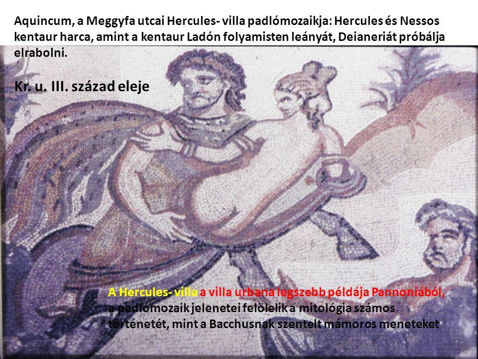 Aquincum, a Meggyfa utcai Hercules- villa padlómozaikja: Hercules és Nessos kentaur harca, amint a kentaur Ladón folyamisten leányát, Deianeriát próbálja elrabolni.