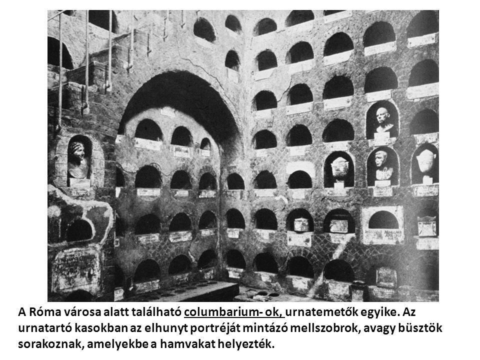 A Róma városa alatt található columbarium- ok, urnatemetők egyike.