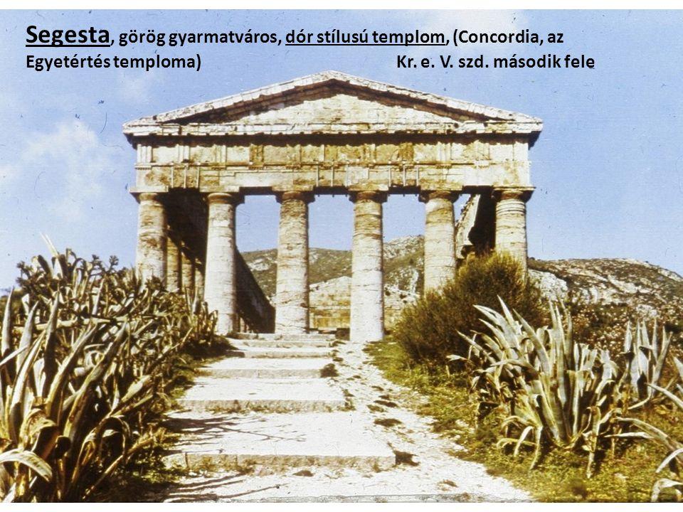 Segesta, görög gyarmatváros, dór stílusú templom, (Concordia, az Egyetértés temploma) Kr.