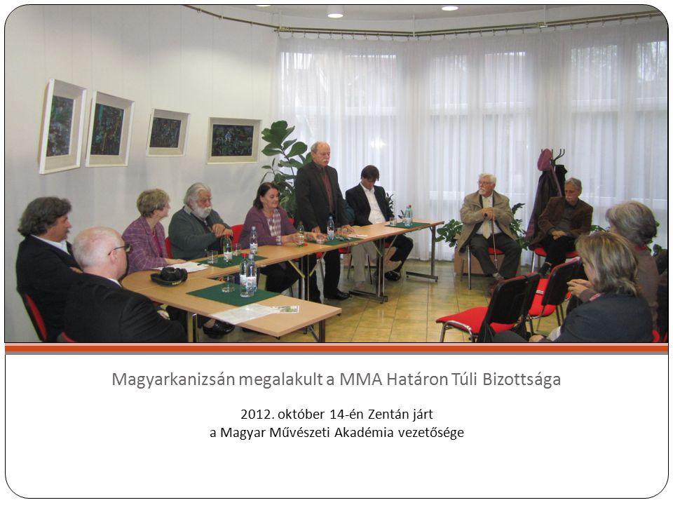 Magyarkanizsán megalakult a MMA Határon Túli Bizottsága 2012.