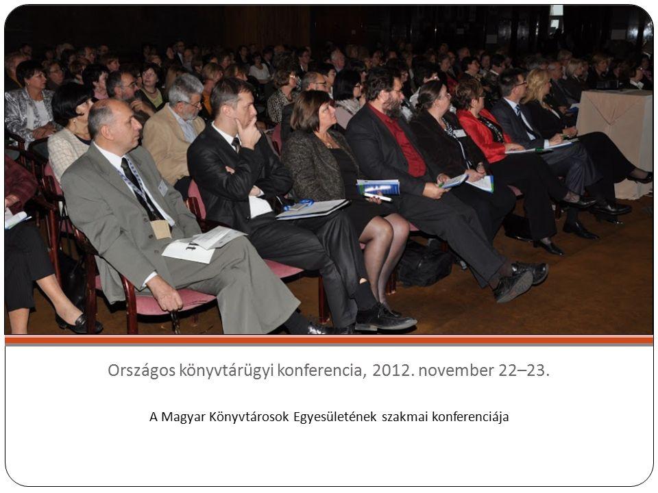 Országos könyvtárügyi konferencia, 2012. november 22–23.