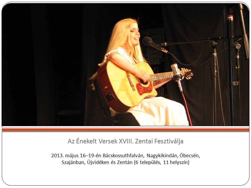 Az Énekelt Versek XVIII. Zentai Fesztiválja 2013.