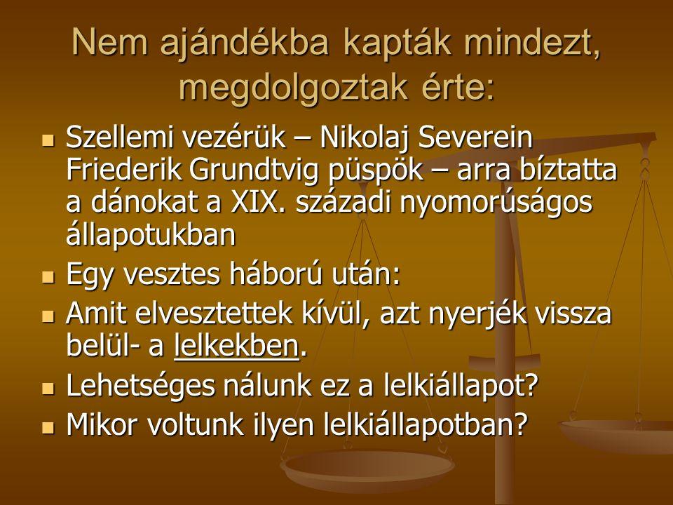 Mitől boldogok a dánok- a világ egyik legboldogabb népe? Egy ott élő barátunk írta: Egy ott élő barátunk írta: szeretnek együtt lenni, szeretnek együt