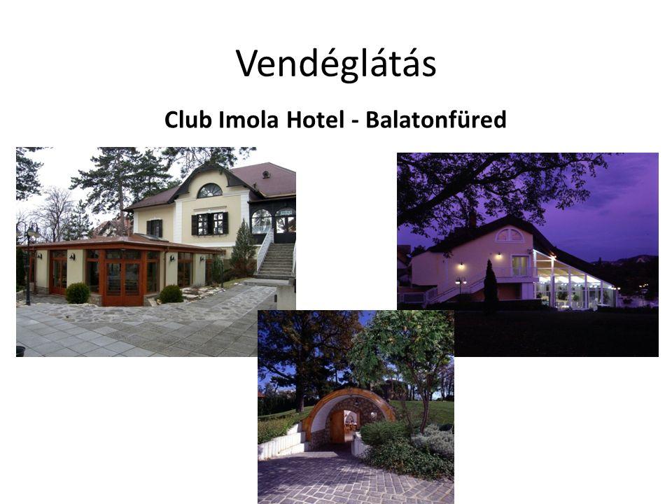 Vendéglátás Club Imola Hotel - Balatonfüred