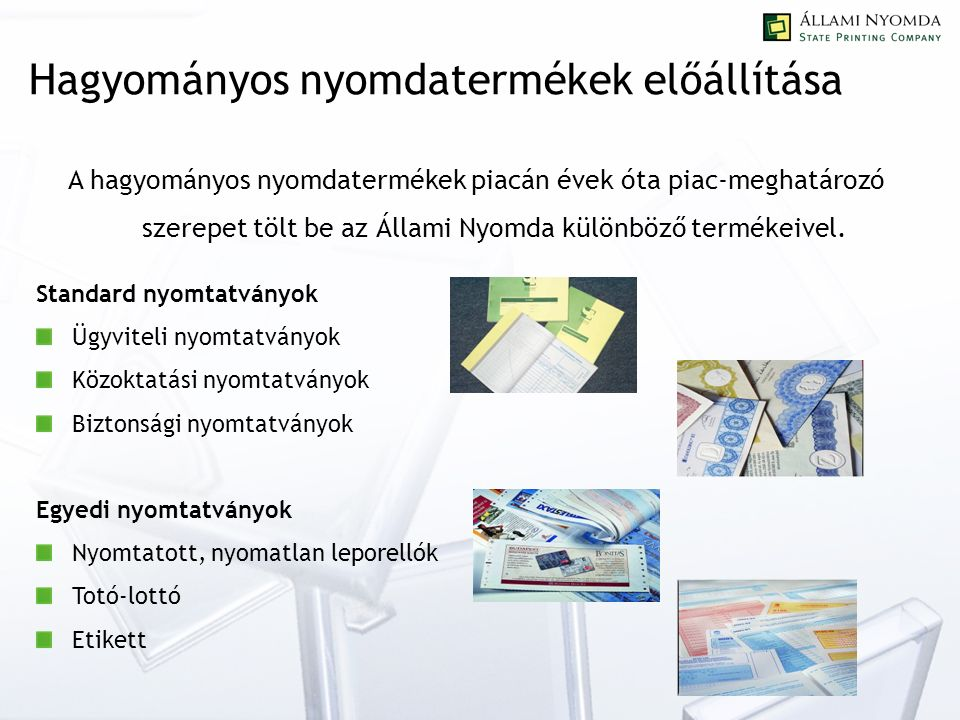 Egyéb szolgáltatások Dokumentumkezelés DMS rendszerek Komplex iratkezelési megoldások RFID technológia alkalmazása