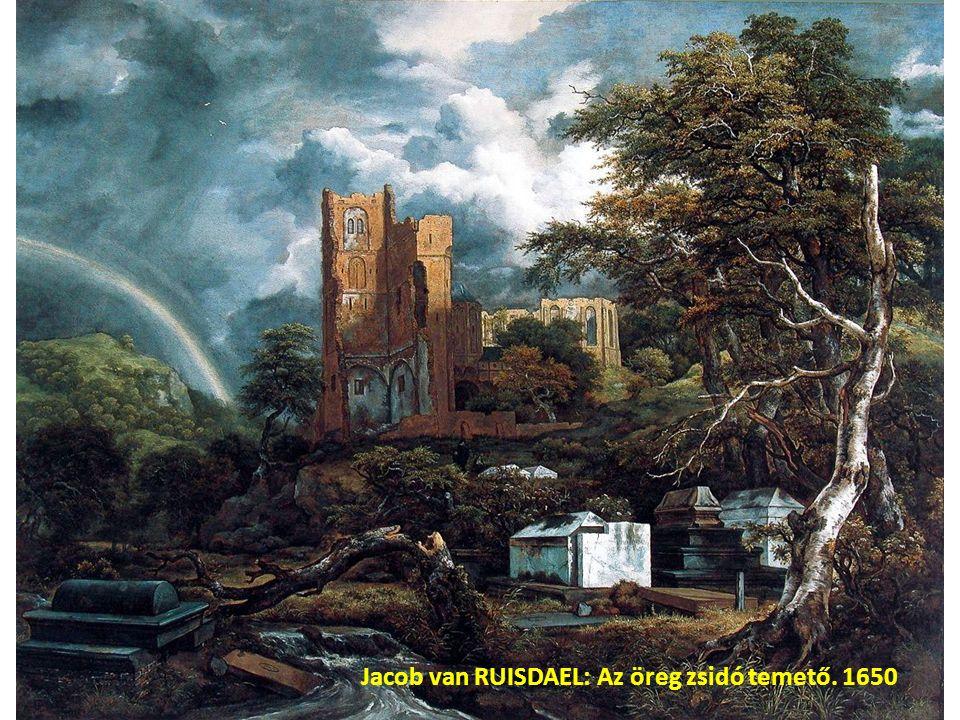 Jacob van RUISDAEL: Az öreg zsidó temető. 1650