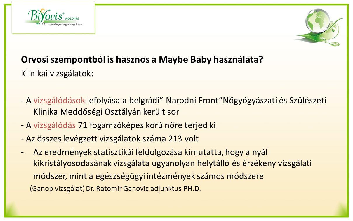 Orvosi szempontból is hasznos a Maybe Baby használata.