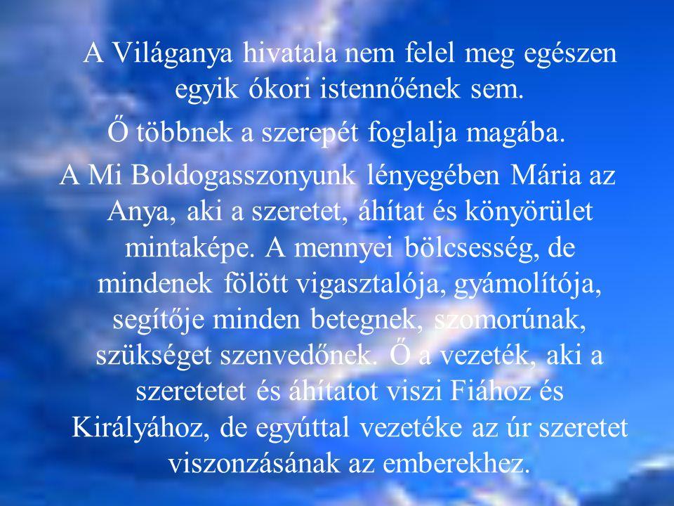 A Világanya hivatala nem felel meg egészen egyik ókori istennőének sem.