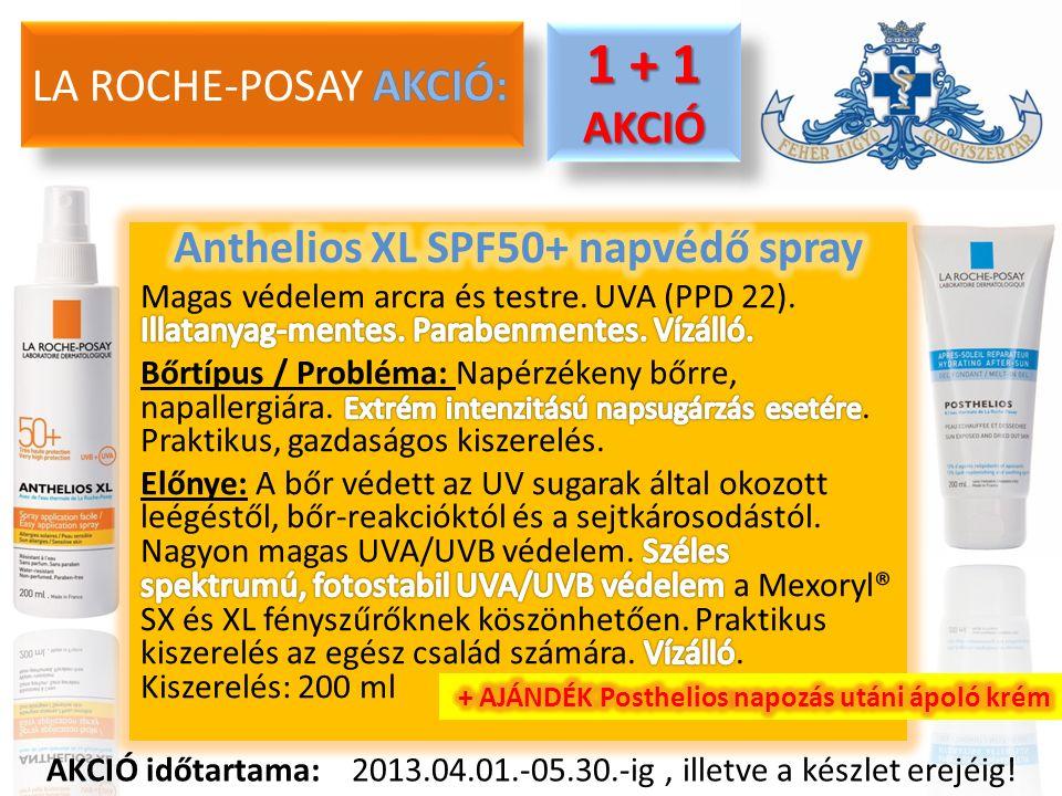 1 + 1 AKCIÓ AKCIÓ AKCIÓ időtartama: 2013.04.01.-05.30.-ig, illetve a készlet erejéig!