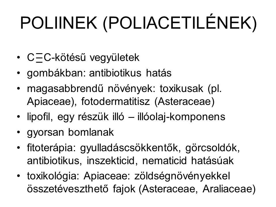 Cikutoxin és rokon vegyületei Gyilkos csomorika (Cicuta virosa): gyökértörzs – sárga, zellerre emlékeztető szagú tejnedv: narancssárga, majd barna: 0,2% cikutoxin; cikutoxol, egyéb poliacetilén- származékok támadáspont: agy- és gerincvelő, kp-i id.r.