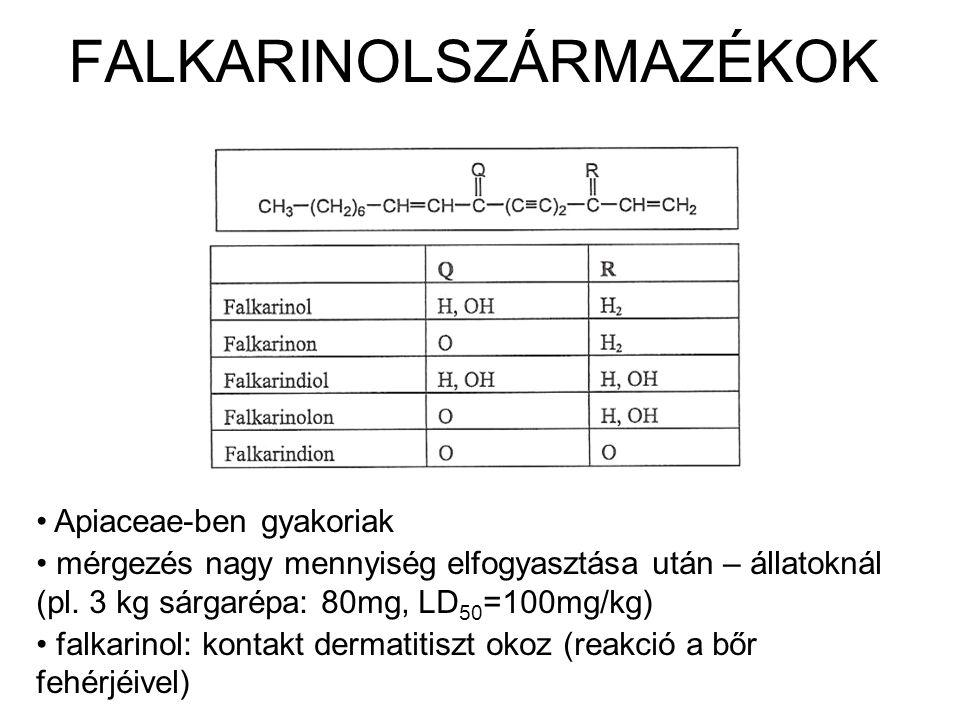FALKARINOLSZÁRMAZÉKOK Apiaceae-ben gyakoriak mérgezés nagy mennyiség elfogyasztása után – állatoknál (pl.
