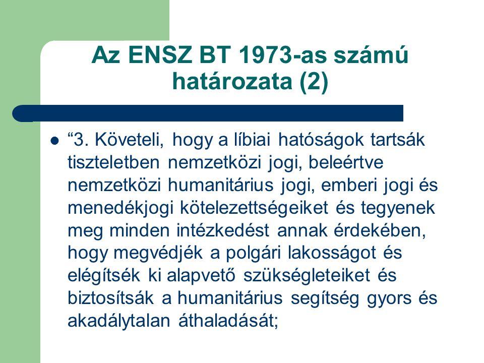 Az ENSZ BT 1973-as számú határozata (2) 3.