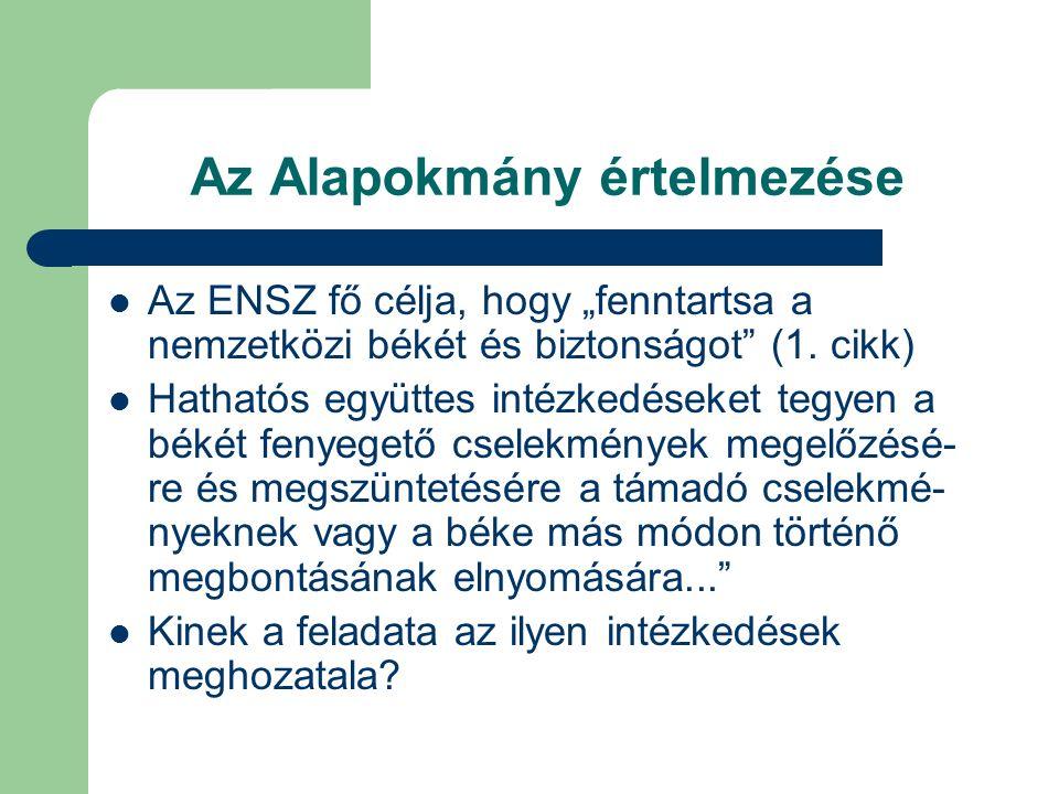 Az Alapokmány értelmezése (2) Ki az alanya a 2.cikk 4.