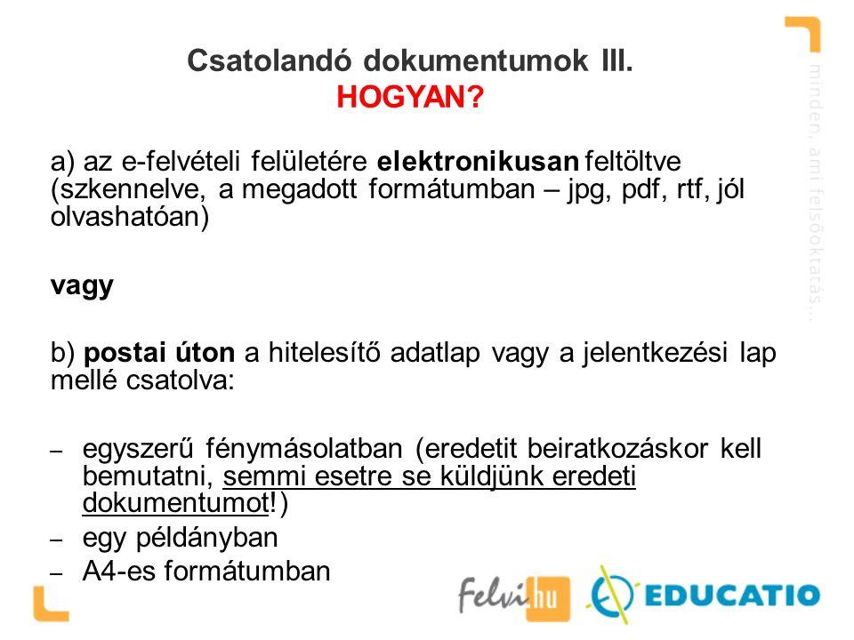 Csatolandó dokumentumok III. HOGYAN.
