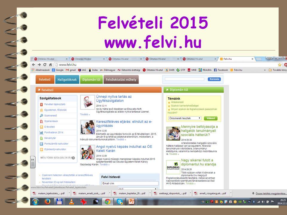 Felvételi 2015 www.felvi.hu