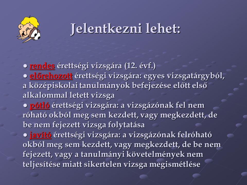 ● rendes érettségi vizsgára (12.