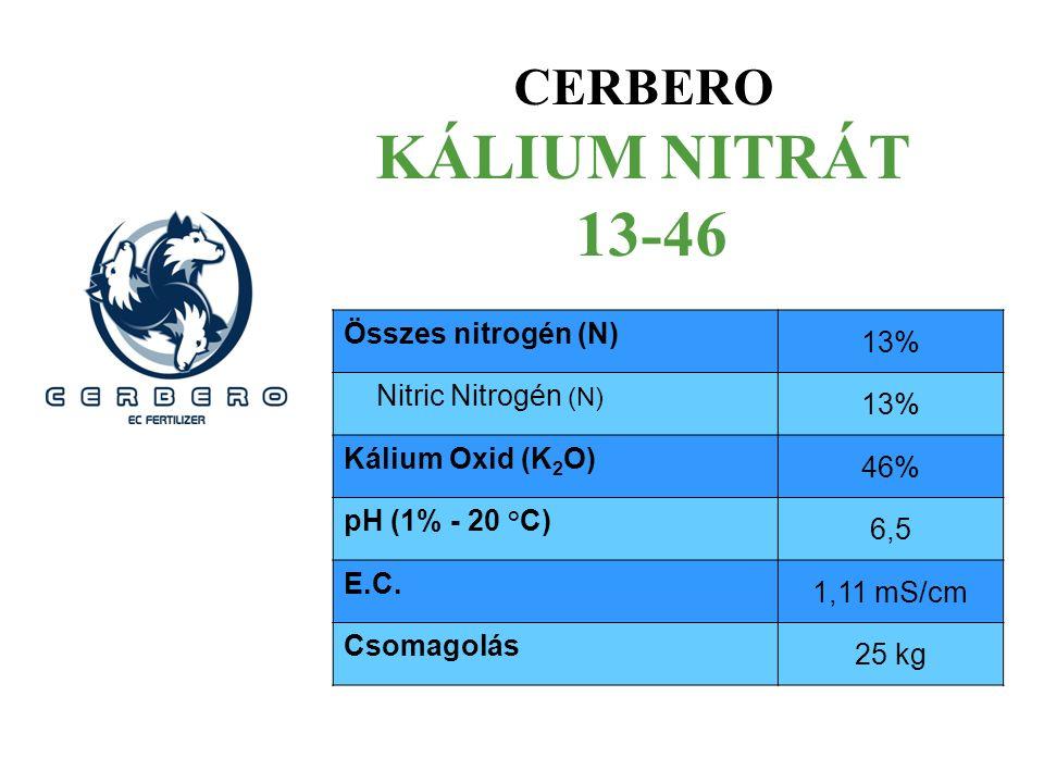 CERBERO KÁLIUM NITRÁT 13-46 Összes nitrogén (N) 13% Nitric Nitrogén (N) 13% Kálium Oxid (K 2 O) 46% pH (1% - 20 °C) 6,5 E.C. 1,11 mS/cm Csomagolás 25