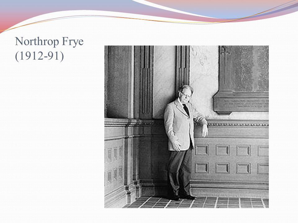 Northrop Frye (1912-91)