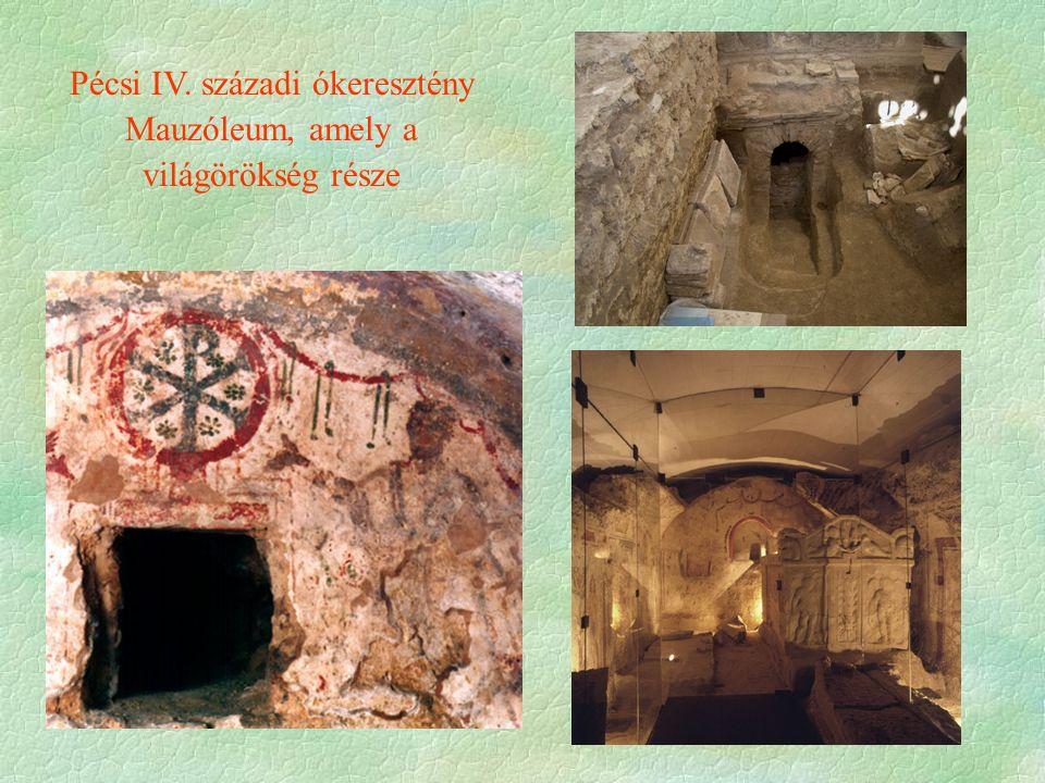 Pécsi IV. századi ókeresztény Mauzóleum, amely a világörökség része
