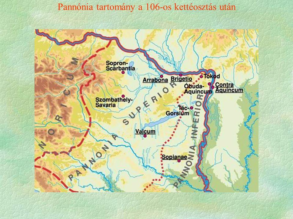 Pannónia tartomány a 106-os kettéosztás után
