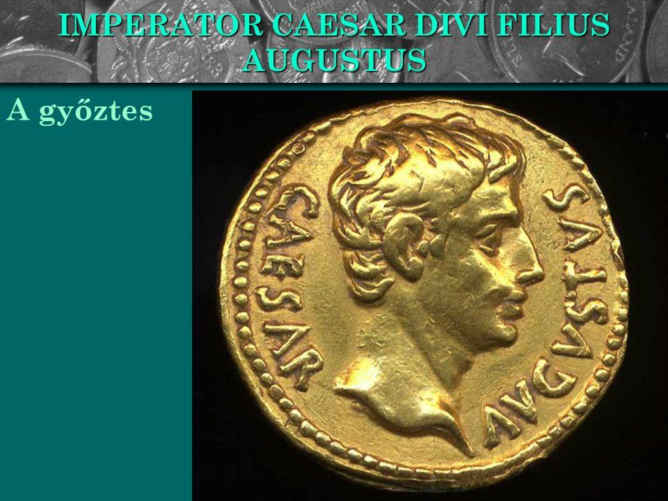 A PRINCIPATUS Octavianus mint a római köztársaság megmentője tért vissza a fővárosba: a nép rajongott érte.