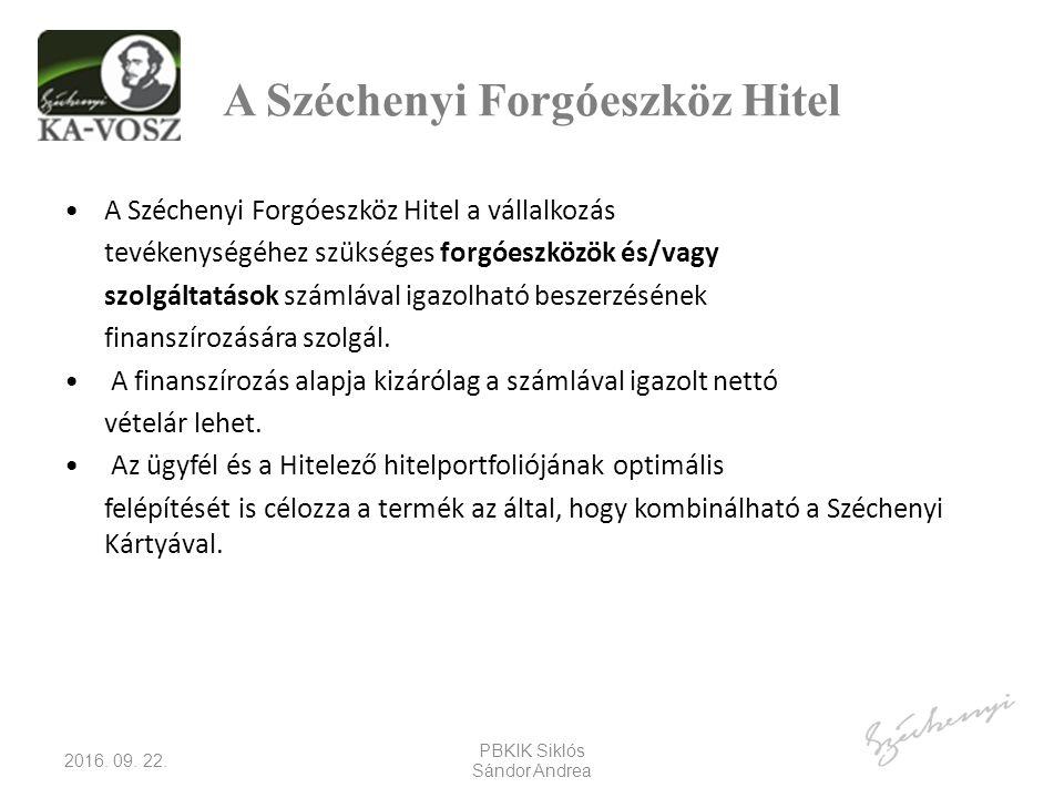 A Széchenyi Forgóeszköz Hitel A Széchenyi Forgóeszköz Hitel a vállalkozás tevékenységéhez szükséges forgóeszközök és/vagy szolgáltatások számlával igazolható beszerzésének finanszírozására szolgál.