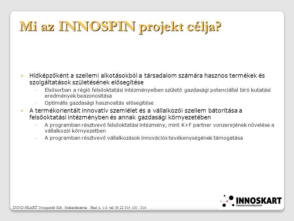 Mi az INNOSPIN projekt célja.