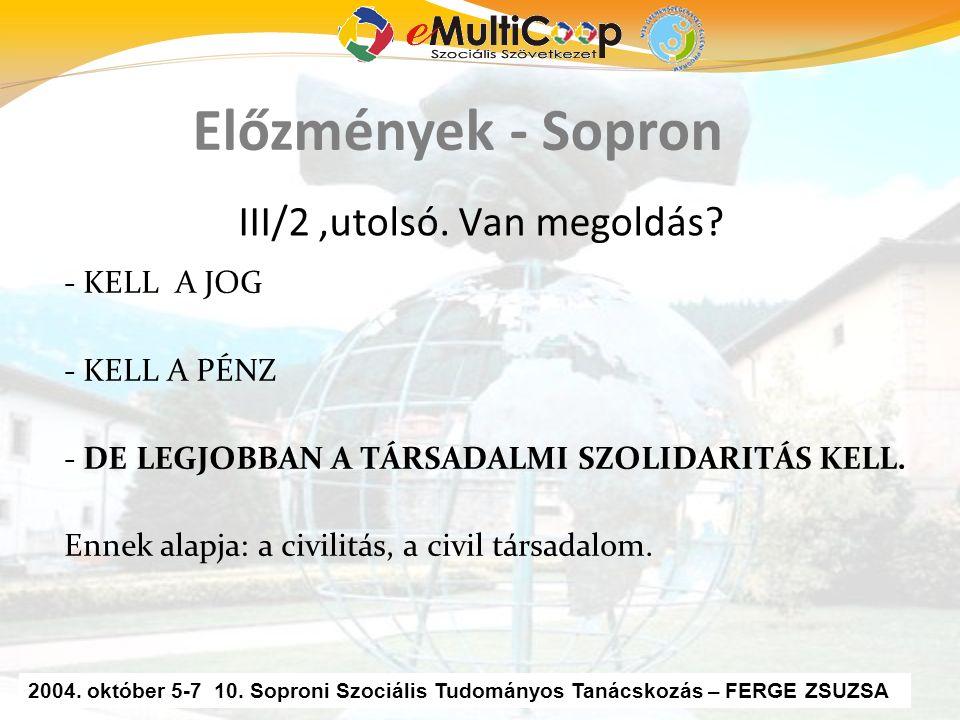 2 16. Soproni Szociális Tudományos Tanácskozás – Ferge Sándor, eMultiCoop III/2,utolsó.