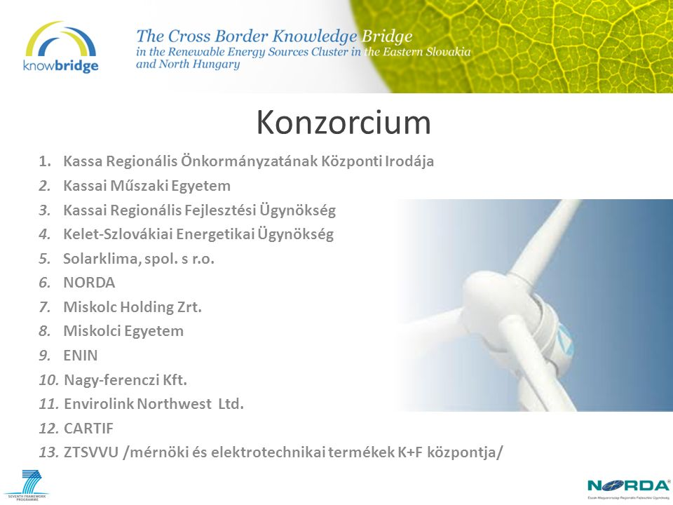 Konzorcium 1. Kassa Regionális Önkormányzatának Központi Irodája 2.