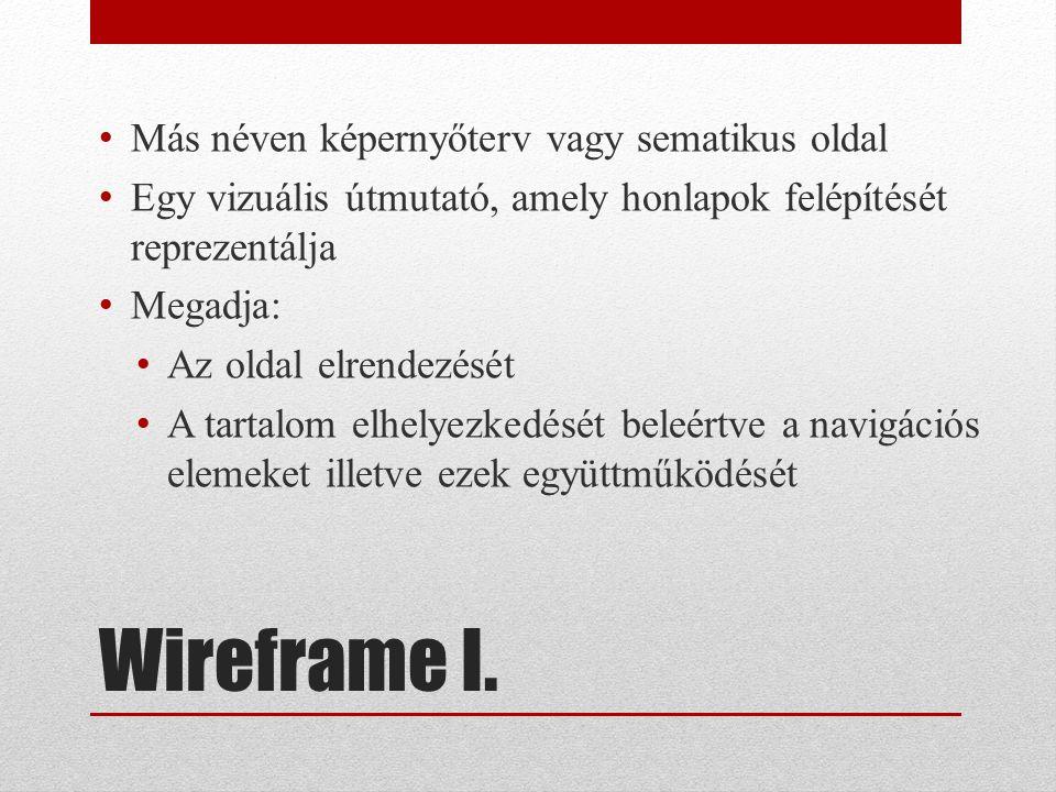 Wireframe I.