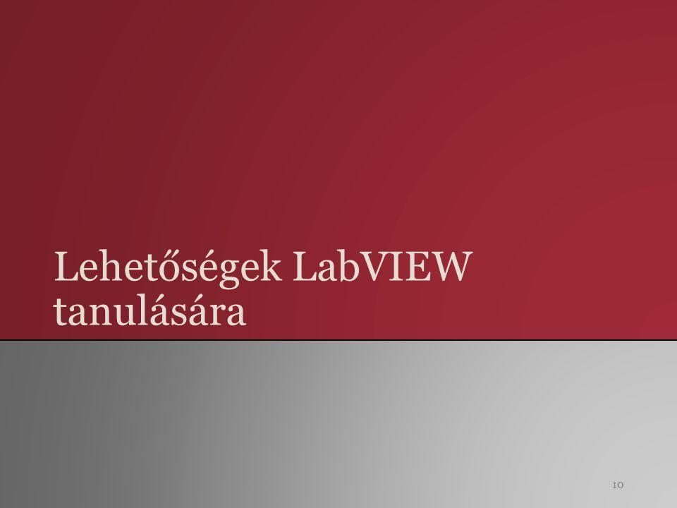 Lehetőségek LabVIEW tanulására 10