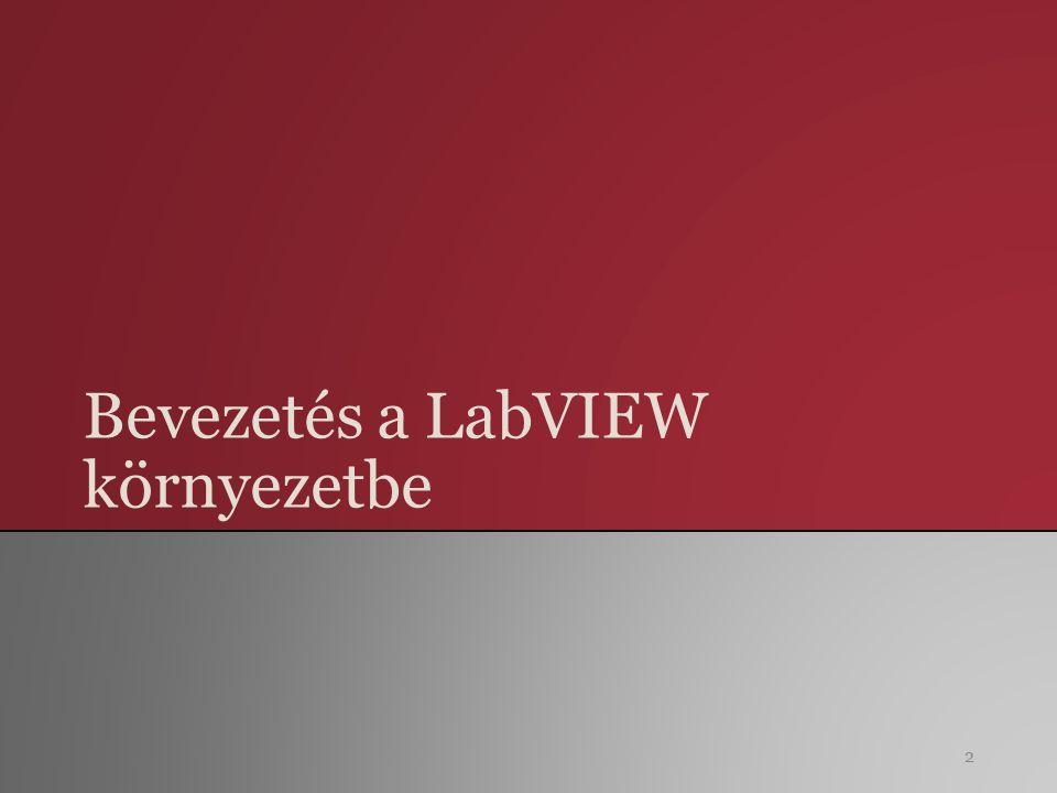 Bevezetés a LabVIEW környezetbe 2