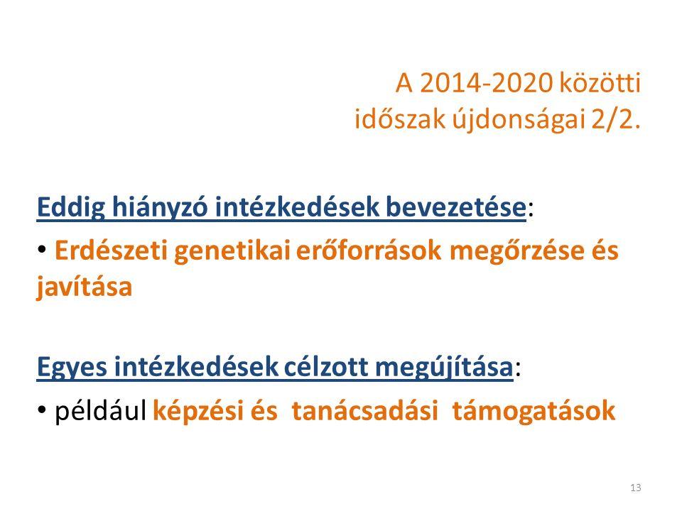 A 2014-2020 közötti időszak újdonságai 2/2.