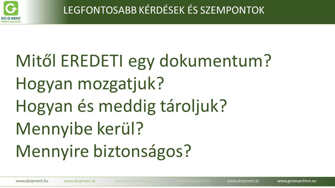 www.greenarchive.hu www.doqment.huwww.doqment.atwww.greenarchive.euwww.doqment.huwww.doqment.atwww.greenarchive.eu Hogyan működik???