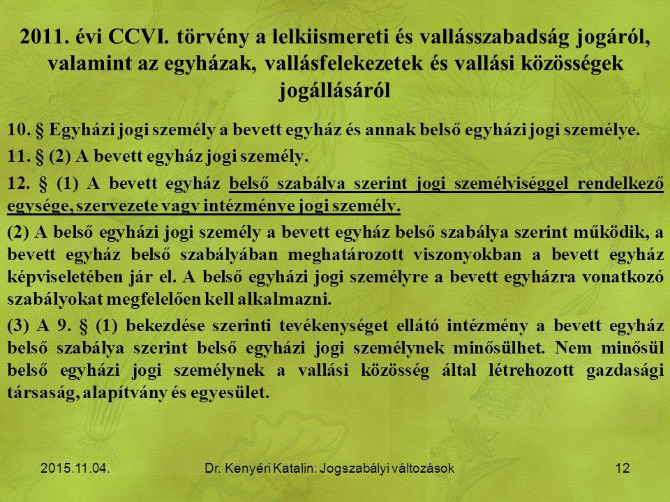 2011. évi CCVI.
