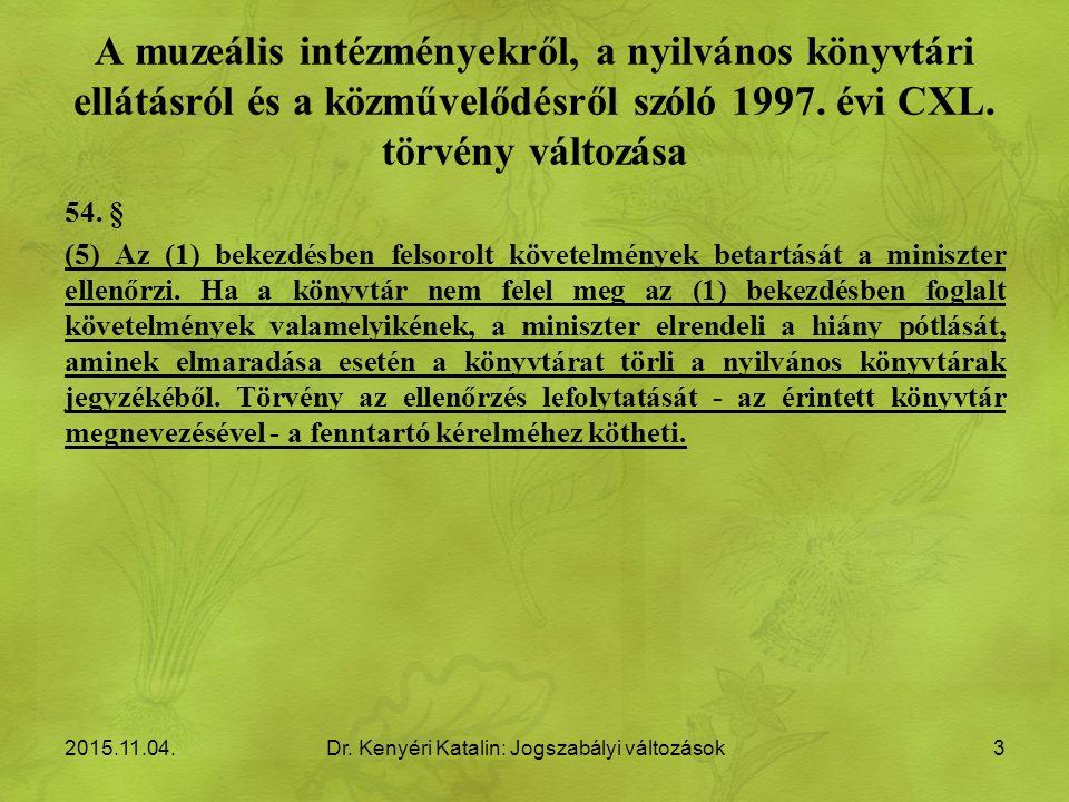 A muzeális intézményekről, a nyilvános könyvtári ellátásról és a közművelődésről szóló 1997.