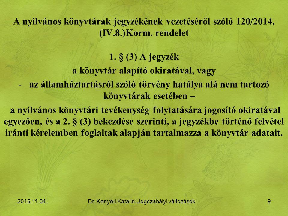 A nyilvános könyvtárak jegyzékének vezetéséről szóló 120/2014.