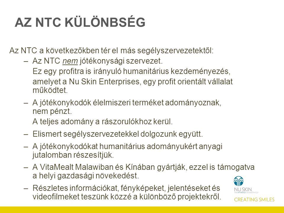 AZ NTC KÜLÖNBSÉG Az NTC a következőkben tér el más segélyszervezetektől: –Az NTC nem jótékonysági szervezet.