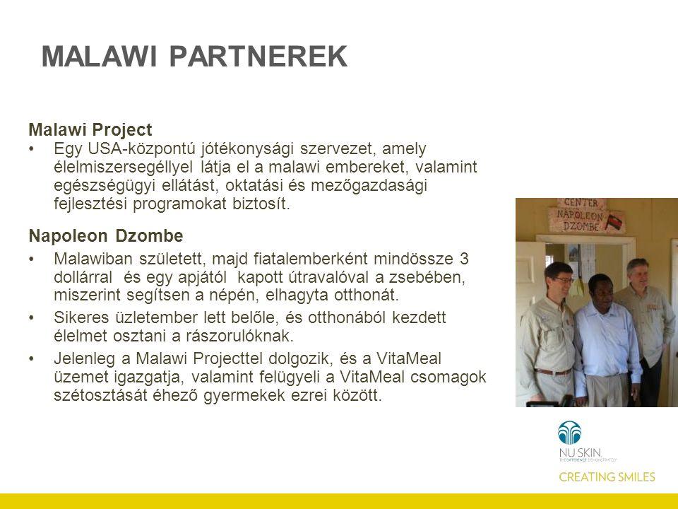 MALAWI PARTNEREK Malawi Project Egy USA-központú jótékonysági szervezet, amely élelmiszersegéllyel látja el a malawi embereket, valamint egészségügyi ellátást, oktatási és mezőgazdasági fejlesztési programokat biztosít.