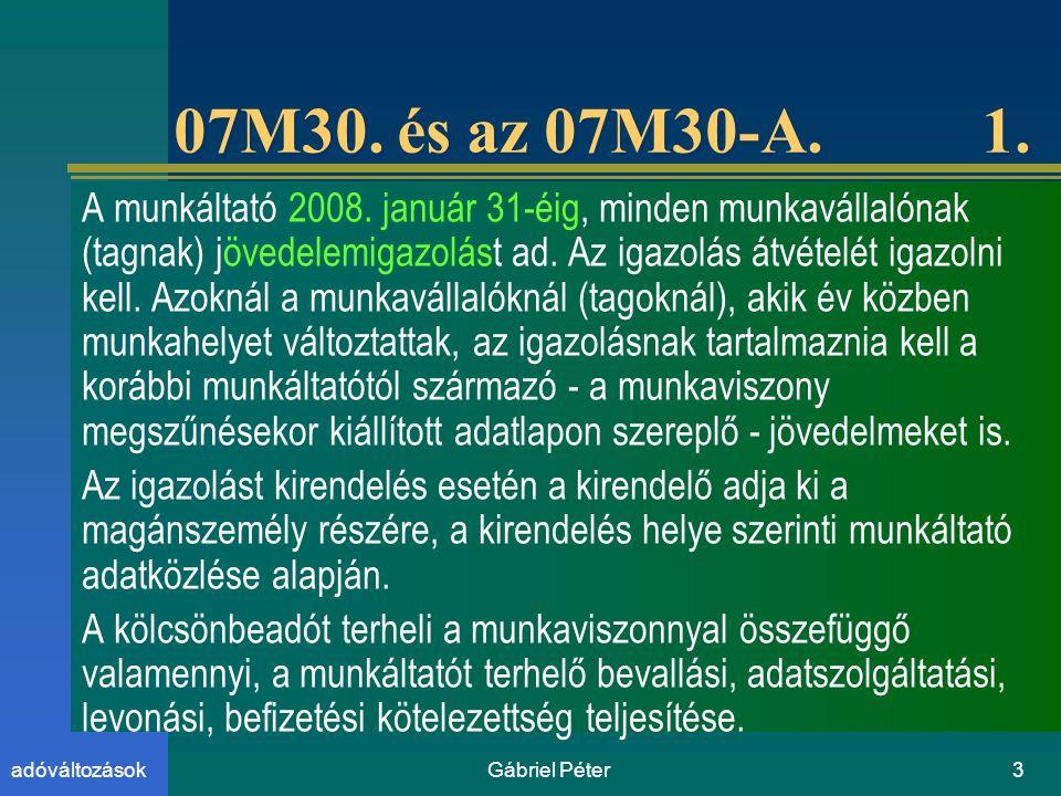 Gábriel Péter3adóváltozások 07M30.és az 07M30-A. 1.