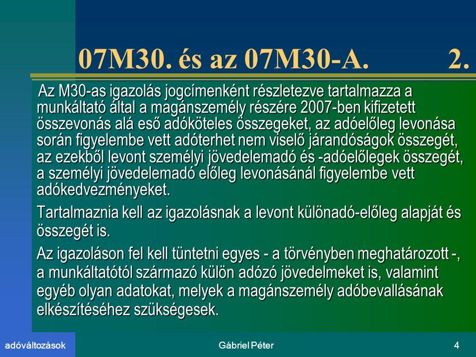 Gábriel Péter4adóváltozások 07M30.és az 07M30-A. 2.