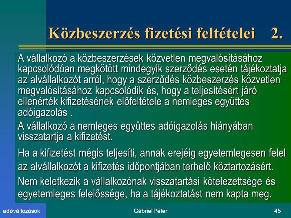 Gábriel Péter45adóváltozások Közbeszerzés fizetési feltételei 2.
