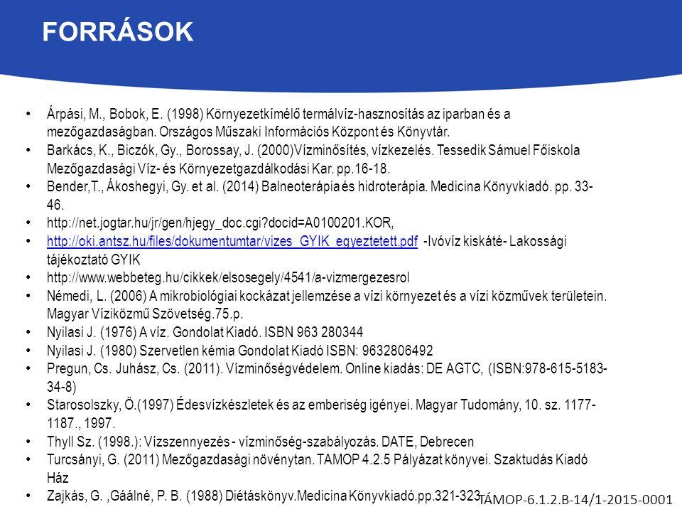 FORRÁSOK Árpási, M., Bobok, E.