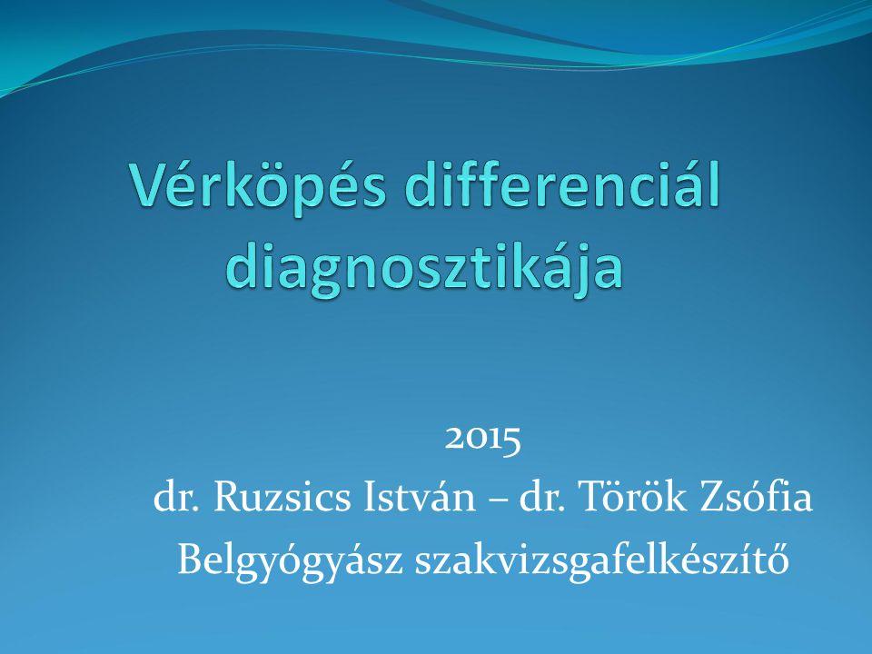 2015 dr. Ruzsics István – dr. Török Zsófia Belgyógyász szakvizsgafelkészítő