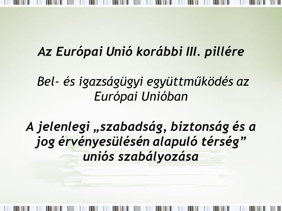 Az Európai Unió korábbi III.