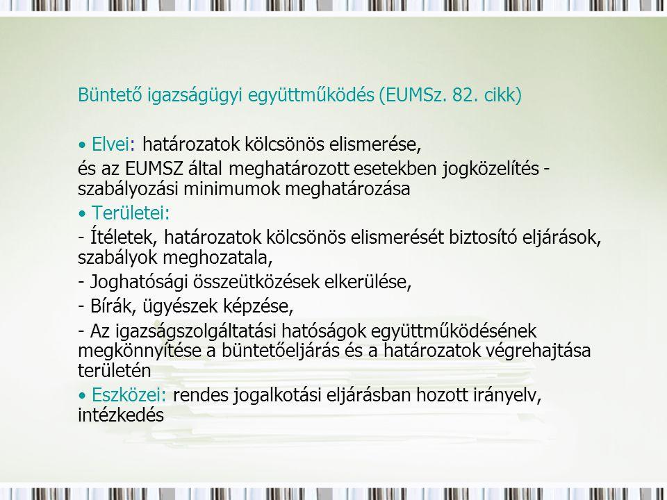Büntető igazságügyi együttműködés (EUMSz. 82.