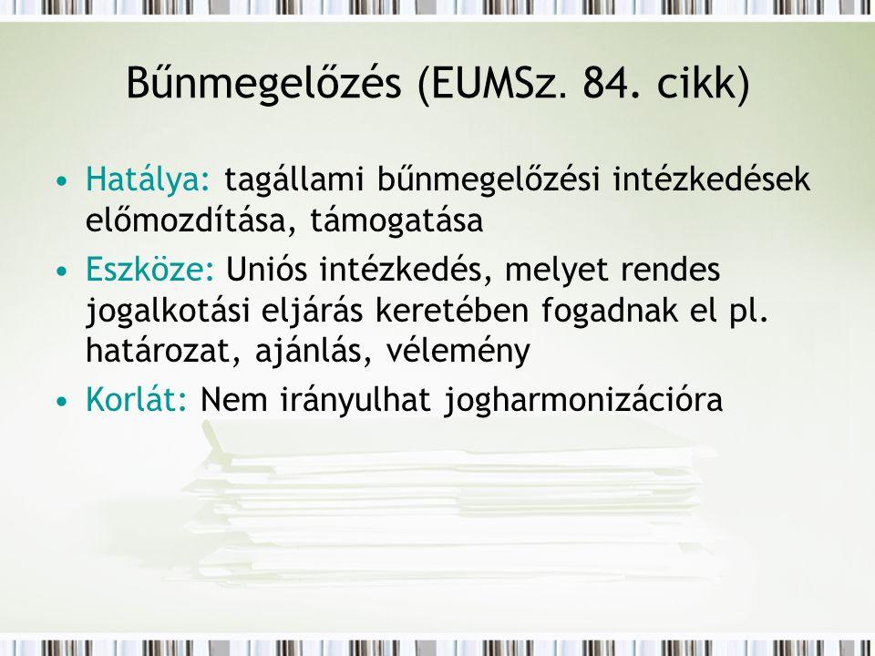 Bűnmegelőzés ( EUMS z. 84.